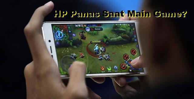 HP Android Menjadi Panas Saat Main Game? Beginilah Cara Mengatasinya tomsheru.com