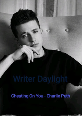 Arti Lagu Cheating On You Charlie Puth