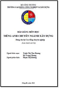 Bài Giảng Môn Học Tiếng Anh Chuyên Ngành Xây Dựng - Trịnh Thị Thu Hương