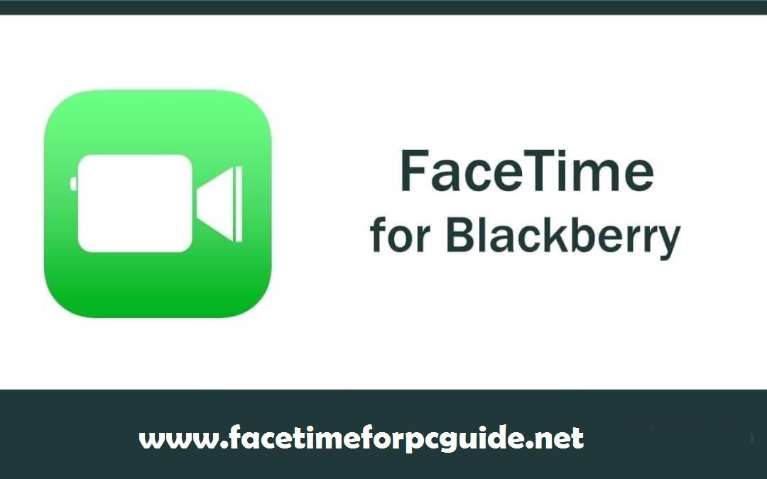 FaceTime for Blackberry z10