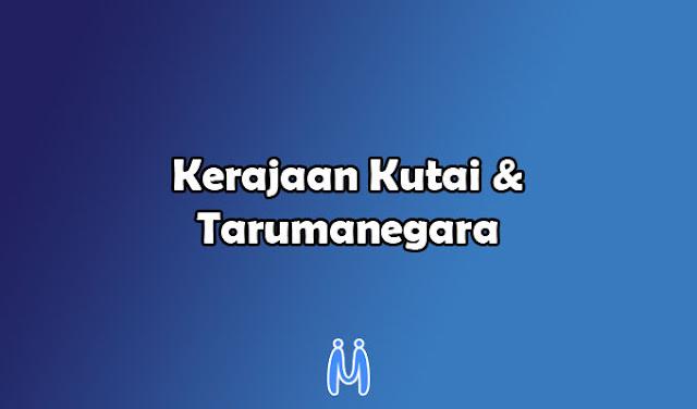 Kerajaan Hindu Buddha Kutai dan Tarumanegara