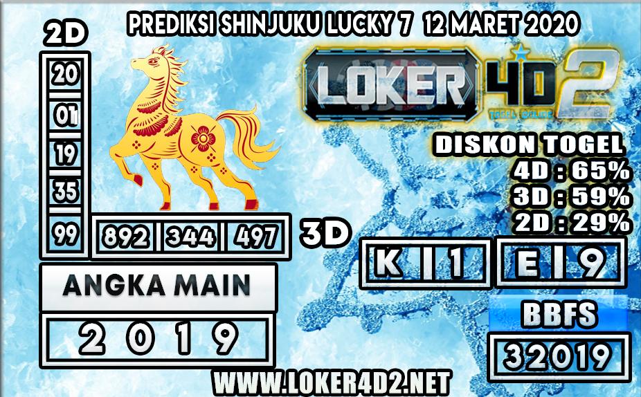 PREDIKSI TOGEL SHINJUKU LUCKY7 LOKER4D2 12 MARET 2020