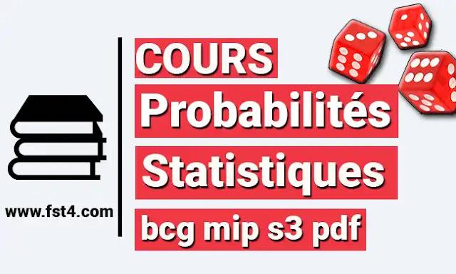 Probabilités et Statistiques bcg mip s3