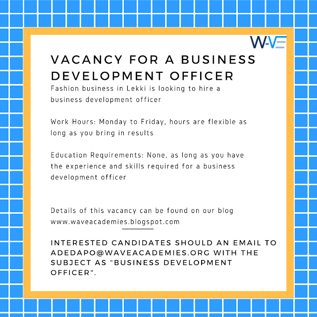 VACANCY FOR A BUSINESS DEVELOPMENT OFFICER