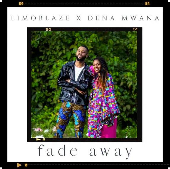 Audio: Limoblaze ft. Dena Mwana – Fade Away