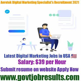 Aerotek Digital Marketing Specialists Recruitment 2021