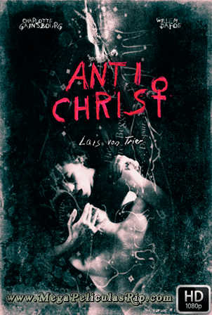 Anticristo [1080p] [Castellano-Ingles] [MEGA]