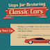 Steps for Restoring Classic Cars #infographic