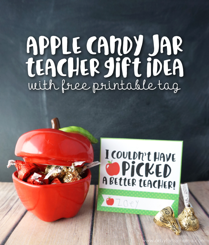 Apple Candy Jar Teacher Gift Idea with Free Printable Gift Tag