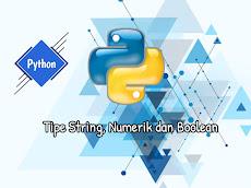 Tipe String Numerik dan Boolean #BelajarPython