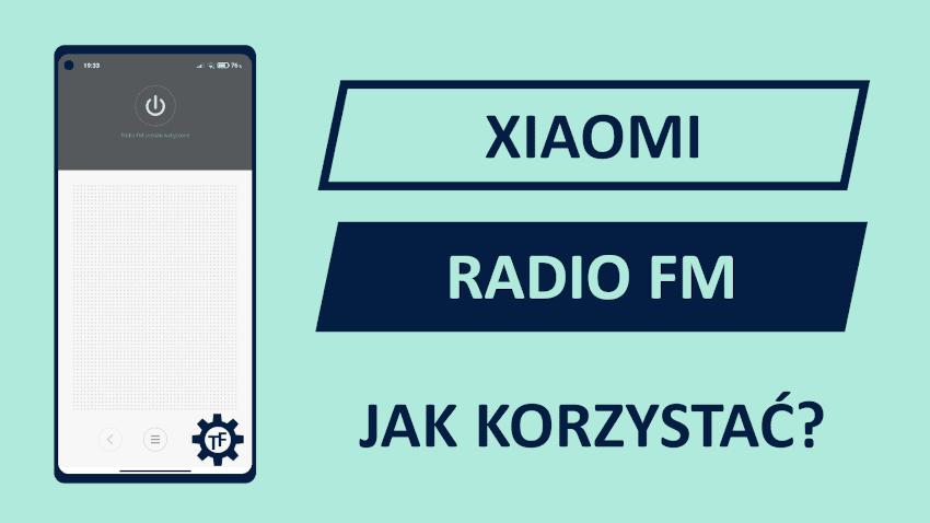Xiaomi Aplikacja Radio