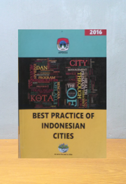 BEST PRACTICE OF INDONESIAN CITIES, Sri Indah Wibi Nastiti