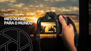 Concurso Fotográfico Meu Olhar Para o Mundo