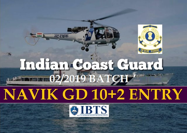 Indian Coast Guard Recruitment 2019: Navik GD 10+2 Entry 02/2019 Batch