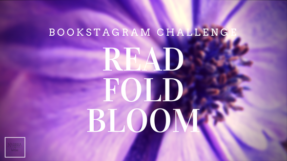 Read Fold Bloom a Photo Challenge on Instagram for April
