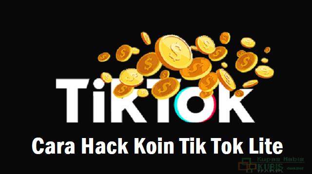 Cara Hack Koin Tik Tok Lite