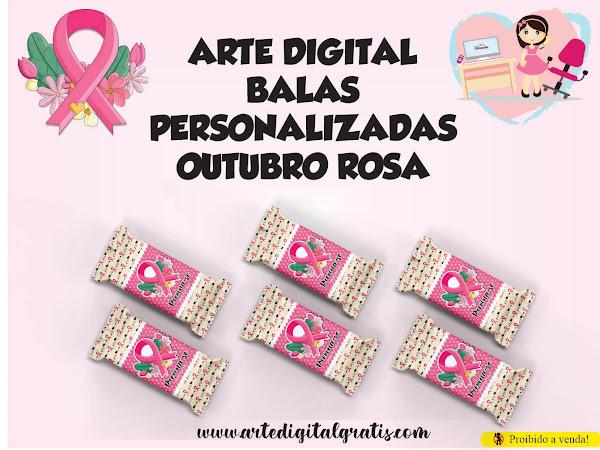 ARTE DIGITAL BALAS PERSONALIZADAS OUTUBRO ROSA GRÁTIS