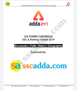 ADDA24X7 GA POWER CAPSULE for SSC & Railway Exams 2019 {Economics|Polity|History|Geography}