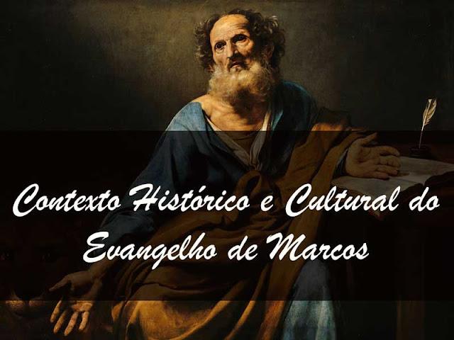 Marcos 1 — Contexto Histórico Cultural