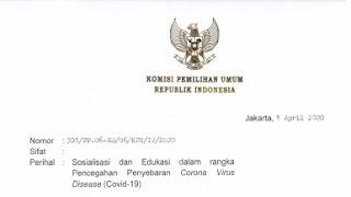 Surat Ketua KPU RI perihal Sosialisasi dan Edukasi dalam rangka Pencegahan Penyebaran Corona Virus Disease (Covid-19)