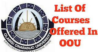 List of courses offered in Olabisi Onabanjo University 2018