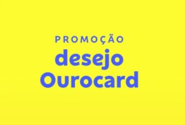 Cadastrar Promoção Desejo Ourocard 2021 Prêmios