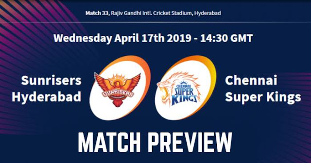 VIVO IPL 2019 Match 33 SRH vs CSK Match Preview, Head to Head and Trivia