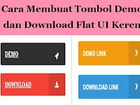 Cara Membuat Tombol Demo dan Download Flat UI Keren di Blog