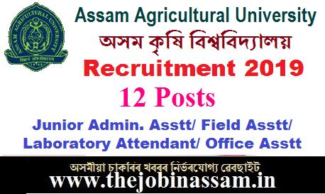 Assam Agricultural University Recruitment 2019