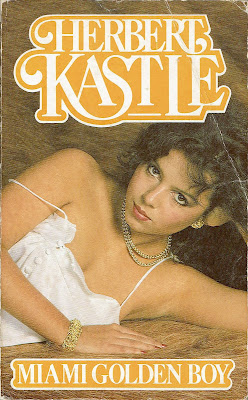 1984 Panther/Granada edition of MIAMI GOLDEN BOY by Herbert Kastle