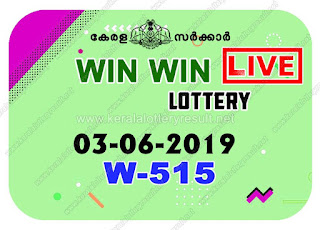KeralaLotteryResult.net, kerala lottery kl result, yesterday lottery results, lotteries results, keralalotteries, kerala lottery, keralalotteryresult, kerala lottery result, kerala lottery result live, kerala lottery today, kerala lottery result today, kerala lottery results today, today kerala lottery result, Win Win lottery results, kerala lottery result today Win Win, Win Win lottery result, kerala lottery result Win Win today, kerala lottery Win Win today result, Win Win kerala lottery result, live Win Win lottery W-515, kerala lottery result 03.06.2019 Win Win W 515 03 June 2019 result, 03 06 2019, kerala lottery result 03-06-2019, Win Win lottery W 515 results 03-06-2019, 03/06/2019 kerala lottery today result Win Win, 03/6/2019 Win Win lottery W-515, Win Win 03.06.2019, 03.06.2019 lottery results, kerala lottery result June 03 2019, kerala lottery results 03th June 2019, 03.06.2019 week W-515 lottery result, 3.6.2019 Win Win W-515 Lottery Result, 03-06-2019 kerala lottery results, 03-06-2019 kerala state lottery result, 03-06-2019 W-515, Kerala Win Win Lottery Result 3/6/2019