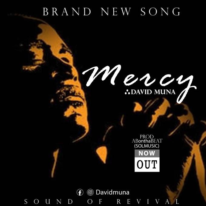 Mercy By DAVID MUNA prod by AB