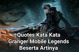 Quotes Kata Kata Granger Mobile Legends Beserta Artinya