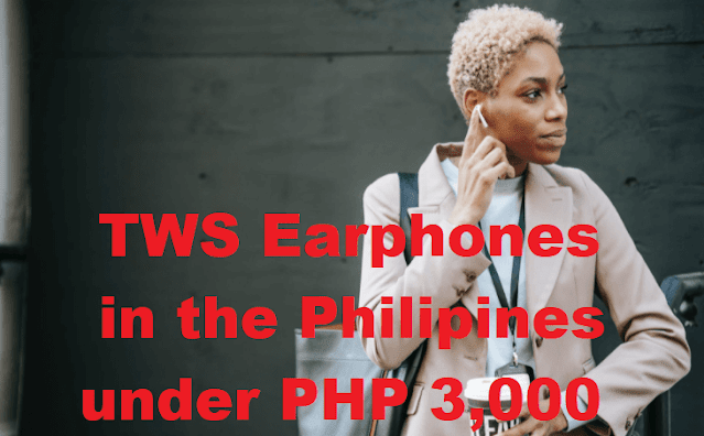 Affordable TWS Earphones under PHP 3,000