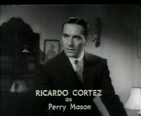 Ricardo Cortez as Perry Mason