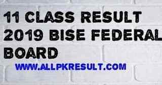 11 Result Bise Federal Board
