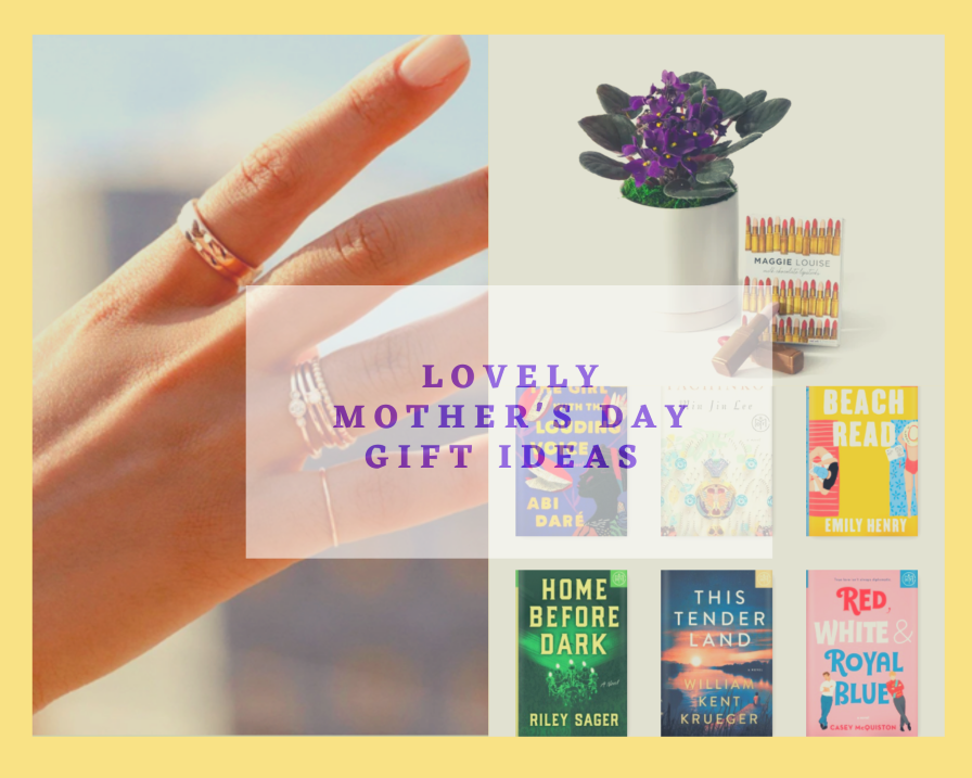 Lovely Mother's Day Gift Ideas