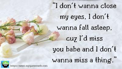 Beautiful Romantic Quotes - I don't wanna close