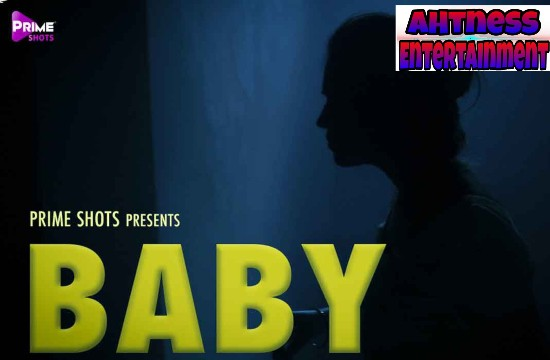 Baby (2021) –  PrimeShots Hindi Hot Short Film