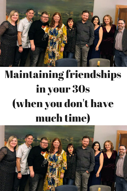 Maintaining friendships in your 30s (when you don't have much time)