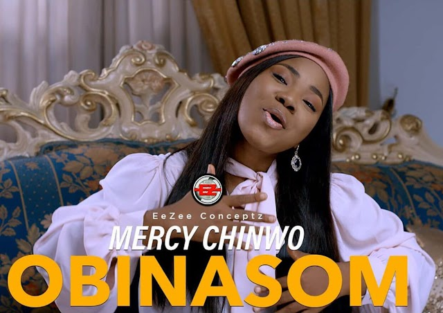 NEW MUSIC: MERCY CHINWO - OBINASOM