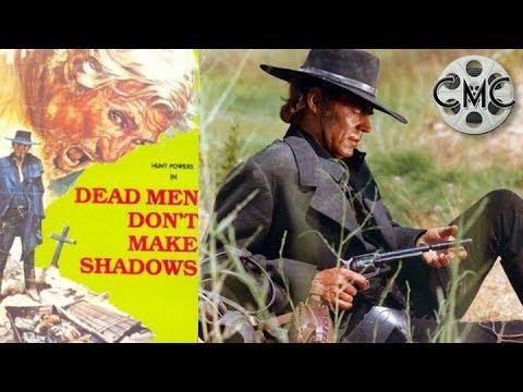 Watch Dead Men Don't Make Shadows (1970) Free Movie