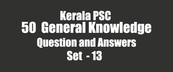 50 Important General Knowledge Question and Answers 13