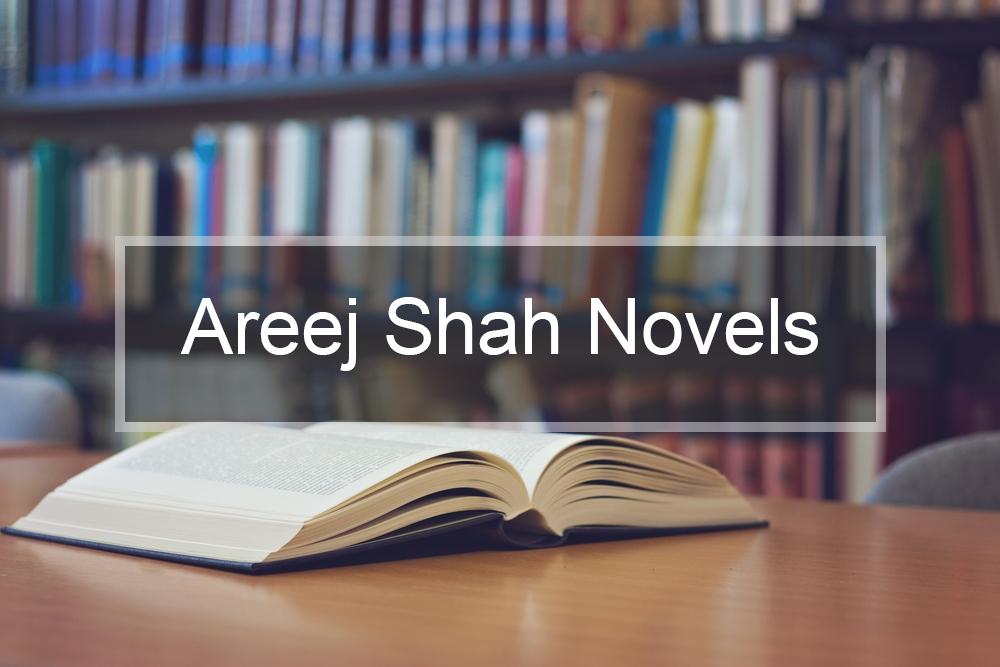 Areej Shah Novels