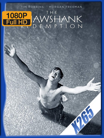 The Shawshank Redemption [1994] 1080P Latino [X265] [ChrisHD]