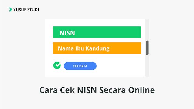 cara cek nisn online 2020 - Cek NISN Dengan Nama yusuf studi