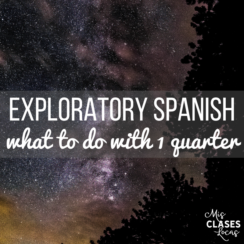 Exploratory Spanish - What I do with 1 Quarter