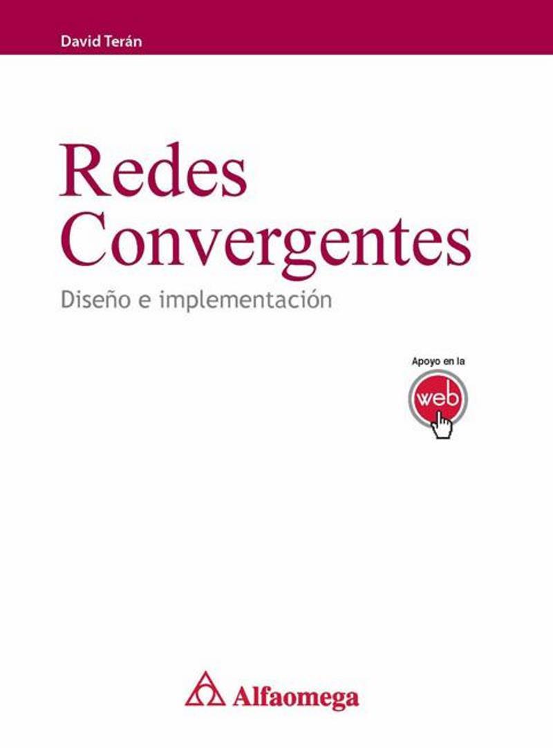Redes convergentes – David Moisés Terán Pérez
