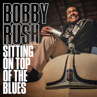 Bobby Rush's Sitting On Top of the Blues