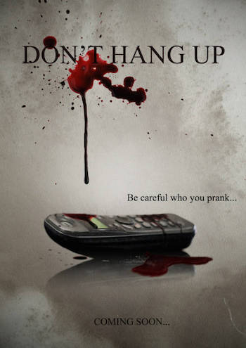 Don't Hang Up 2016 Full Movie Download